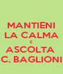 MANTIENI LA CALMA E ASCOLTA  C. BAGLIONI - Personalised Poster A4 size