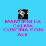 MANTIENI LA CALMA E CUSCINA CON ALE - Personalised Poster A4 size