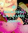 MANTIENI LA CALMA E SORIDI  - Personalised Poster A4 size