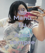Manu Eu Te Amo sempre - Personalised Poster A4 size