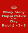 Many Many Happi Return of the Day Rajvi :) <3<3 - Personalised Poster A4 size