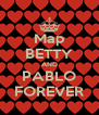 Map BETTY AND PABLO FOREVER - Personalised Poster A4 size