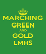 MARCHING GREEN AND GOLD LMHS - Personalised Poster A4 size
