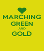 MARCHING GREEN AND GOLD  - Personalised Poster A4 size