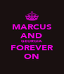 MARCUS AND GEORGIA FOREVER ON - Personalised Poster A4 size
