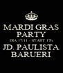 MARDI GRAS PARTY DIA 17/11 - START 17h JD. PAULISTA BARUERI - Personalised Poster A4 size