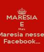 MARESIA E Mais Maresia nesse  Facebook... - Personalised Poster A4 size