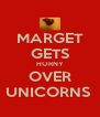 MARGET GETS HORNY OVER UNICORNS  - Personalised Poster A4 size