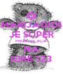 MARIJA0101 JE SUPER PRIJATELJICA NA IGRE 123 - Personalised Poster A4 size