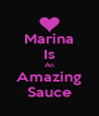 Marina Is An Amazing Sauce - Personalised Poster A4 size