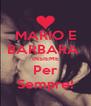MARIO E BARBARA  INSIEME Per Sempre! - Personalised Poster A4 size