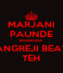MARJANI PAUNDE BHANGRA ANGREJI BEAT TEH - Personalised Poster A4 size