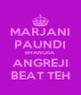 MARJANI PAUNDI BHANGRA ANGREJI BEAT TEH - Personalised Poster A4 size