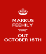 """MARKUS FEEHILY """"FIRE"""" OUT OCTOBER 16TH - Personalised Poster A4 size"""