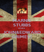 MARNIE STUBBS lOVES JOHN&EDWARD GRIMES♥ - Personalised Poster A4 size
