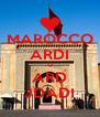 MAROCCO ARDI U ARD JDADI - Personalised Poster A4 size