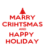 MARRY CRIHTSMAS AND HAPPY  HOLIDAY - Personalised Poster A4 size