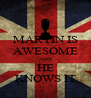 MARTIN IS AWESOME AND HE KNOWS IT - Personalised Poster A4 size