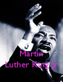 Martin Luther King Jr - Personalised Poster A4 size
