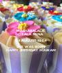 MASHABALALA OZALA MINA  04 AUGUST 1964 SHE WAS BORN HAPPY BIRTHDAY MAWAM - Personalised Poster A4 size