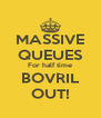 MASSIVE QUEUES For half time BOVRIL OUT! - Personalised Poster A4 size