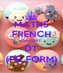 MATHS FRENCH HISTORY DT (PE, FORM) - Personalised Poster A4 size