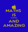MATHS  IS COOL AND AMAZING - Personalised Poster A4 size
