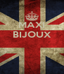 MAXI BIJOUX    - Personalised Poster A4 size