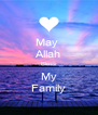 May  Allah Bless My Family - Personalised Poster A4 size