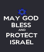 MAY GOD  BLESS  AND PROTECT ISRAEL - Personalised Poster A4 size
