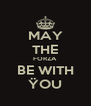 MAY THE FORZA BE WITH ŸOU - Personalised Poster A4 size