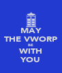 MAY THE VWORP BE WITH YOU - Personalised Poster A4 size