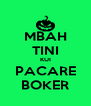 MBAH TINI KUI PACARE BOKER - Personalised Poster A4 size