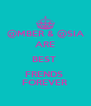 @MBER & @SIA ARE BEST  FRENDS  FOREVER - Personalised Poster A4 size