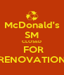 McDonald's SM CLOSED  FOR RENOVATION - Personalised Poster A4 size