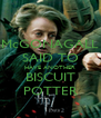 McGONAGALL SAID TO HAVE ANOTHER BISCUIT POTTER - Personalised Poster A4 size