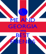 ME AND GEORGIA ARE BEST FRIENDS - Personalised Poster A4 size