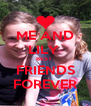 ME AND LILY  BEST  FRIENDS FOREVER - Personalised Poster A4 size