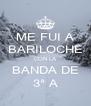 ME FUI A BARILOCHE CON LA BANDA DE 3° A - Personalised Poster A4 size