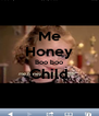 Me Honey Boo boo Child  - Personalised Poster A4 size