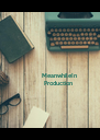MeanwhileIn  Production - Personalised Poster A4 size