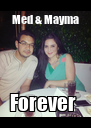 Med & Mayma Forever  - Personalised Poster A4 size