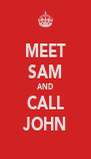 MEET SAM AND CALL JOHN - Personalised Poster A4 size