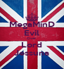 MegaMinD Evil Over Lord Jessuna - Personalised Poster A4 size