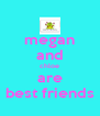 megan and chloe are best friends - Personalised Poster A4 size