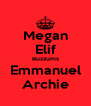 Megan Elif Buzzums Emmanuel Archie - Personalised Poster A4 size