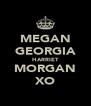 MEGAN GEORGIA HARRIET MORGAN XO - Personalised Poster A4 size