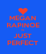 MEGAN RAPINOE IS JUST PERFECT - Personalised Poster A4 size