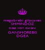 megobrebi gilocaven SHMINDOZ DGES XOM CHVENI GANSHOREBIS DGEA - Personalised Poster A4 size