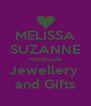 MELISSA SUZANNE Handmade Jewellery  and Gifts - Personalised Poster A4 size